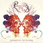 Pursuing The End – Symmetry Of Scorn