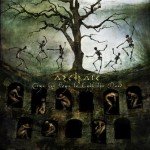 Archaic – The Time has come to Envy the Dead