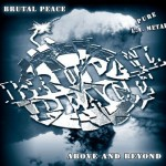 Brutal Peace – Above & Beyond