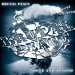 Brutal Peace – Above & Beyond