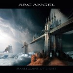 Arc Angel – Harlequins Of Light