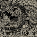 Armed For Apocalypse – The Road Will End