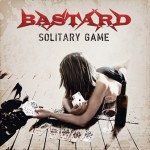 Bastard – Solitary Game