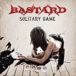 Bastard – Solitary Game