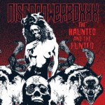 DISCOPOWERBOXXX – The Haunted And The Hunted