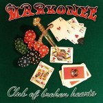 Markonee – Club Of Broken Hearts