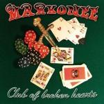 Markonee – Club Of Broken Hearts