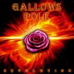 Gallows Pole – Revolution