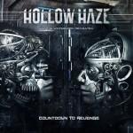 Hollow Haze – Countdown To Revenge