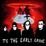 Aratic – To The Early Grave