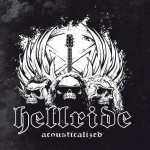 Hellride – Acousticalized