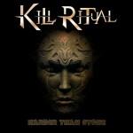 Kill Ritual – Harder Than Stone