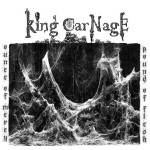 King Carnage – Ounce Of Mercy, Pound Of Flesh
