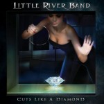 Little River Band – Cuts Like A Diamond
