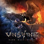 Unshine – Dark Half Rising