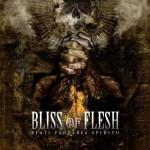 Bliss of Flesh – Beati Pauperes Spiritu