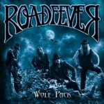 Raodfever – Wolf Pack