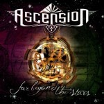 Ascension – Far Beyond The Stars