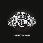 Damian Murdoch Trio – Electric Tentacles