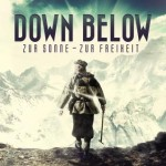Down Below – Zur Sonne, zur Freiheit