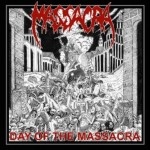 Massacra – Day Of The Massacra