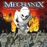 Mechanix – New World Underground