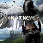 Now Or Never – Now Or Never