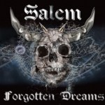 Salem – Forgotten Dreams