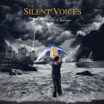 Silent Voices – Reveal The Change