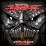 Switchblade – Heavy Weapons
