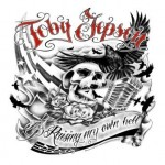 Toby Jepson – Raising My Own Hell