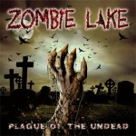 Zombie Lake – Plague Of The Undead