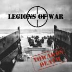 Legions of War – Towards Death