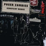 Cemetery Dance – Poser Zombies
