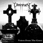 Conspiracy – Voices from the Grave