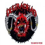 Degradead – The Monster Within