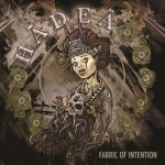Hadea – Fabric Of Intention
