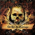 Ironclad – Strike & Ravage