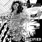 Jizzy Pearl –  Crucified