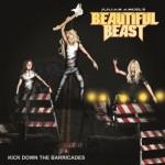 Julian Angel's Beautiful Beast – Kicking Down The Barricades
