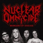 Nuclear Omnicide – Bringers Of Disease