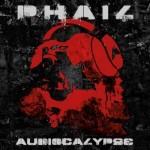 P.H.A.I.L. – Audiocalypse