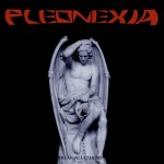 Pleonexia – Break All Chains