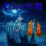 Crucifliction – Heresy Is Met With Fire