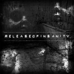 Distressed To Marrow – Release of Insanity