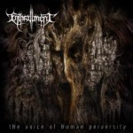 Enthrallment – The Voice Of Human Perversity