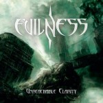 Evilness – Unreachable Clarity