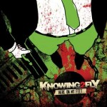 Knowing2fly – Here On My Feet