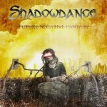 Shadowdance – Future Negative Fantasy