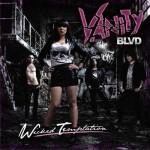 Vanity Blvd – Wicked Temptation